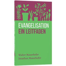 Evangelisation - ein Leitfaden