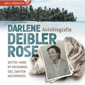 Darlene Deibler Rose - Hörbuch (MP3-CD)