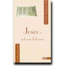 Josia - und seine Reformen