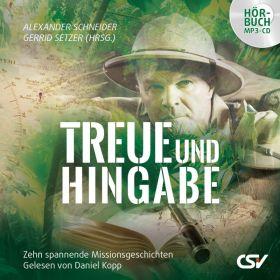Treue und Hingabe  - Hörbuch MP3