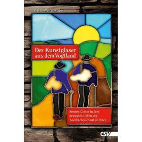 Der Kunstglaser aus dem Vogtland