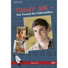 Tommy Joe - Der Freund des Fallenstellers (3)