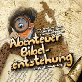 Abenteuer: Bibel-Entstehung