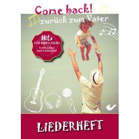 Come back! Zurück zum Vater  - Notenheft