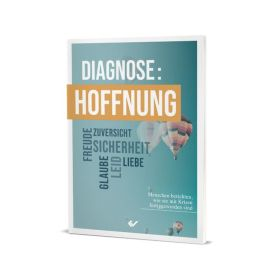 Diagnose: Hoffnung