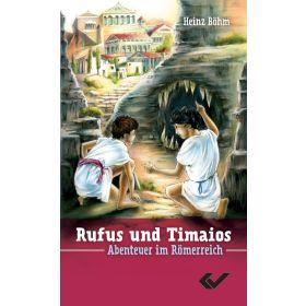 Rufus und Timaios - Band 1
