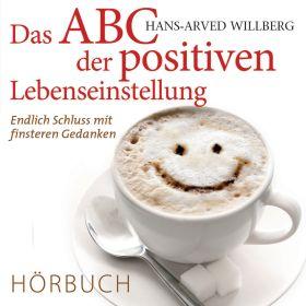 Das ABC der positiven Lebenseinstellung