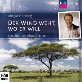 Der Wind weht, wo er will