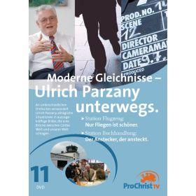 Moderne Gleichnisse - Ulrich Parzany unterwegs - Folge 11
