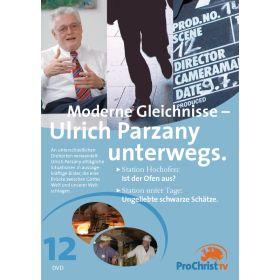 Moderne Gleichnisse - Ulrich Parzany unterwegs - Folge 12