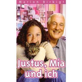 Justus, Mia und ich