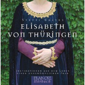 Elisabeth von Thüringen - Hörbuch