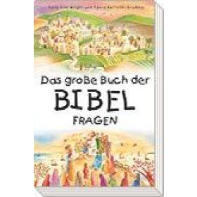 Das große Buch der Bibelfragen