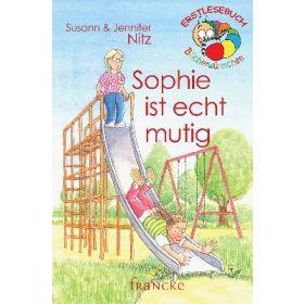 Sophie ist echt mutig