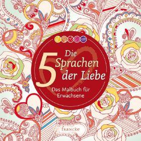 Die 5 Sprachen der Liebe - Ausmalbuch