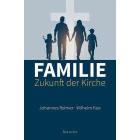 Familie - Zukunft der Kirche