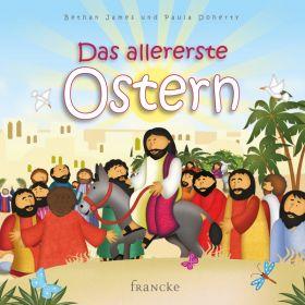 Das allererste Ostern