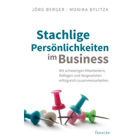 Stachelige Persönlichkeiten im Business