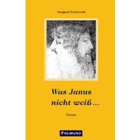Was Janus nicht weiss...