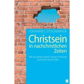 Christsein in nachchristlichen Zeiten