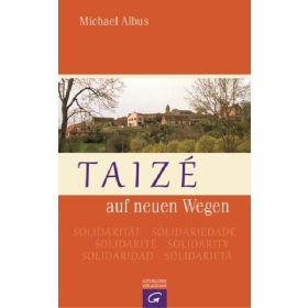 Taizé auf neuen Wegen