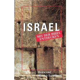 Israel mit der Bibel entdecken