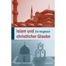 Islam und christlicher Glaube