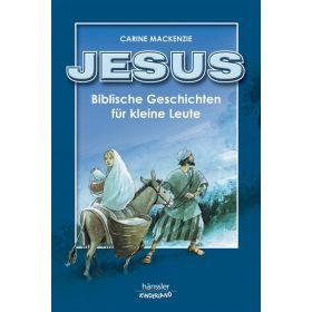 Biblische Geschichten für kleine Leute - Jesus