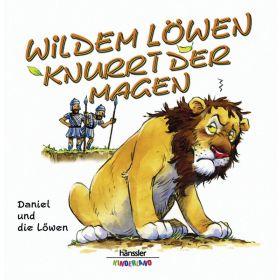 Wildem Löwen knurrt der Magen