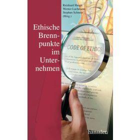 Ethische Brennpunkte im Unternehmen
