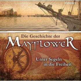 Die Geschichte der Mayflower  Teil 1