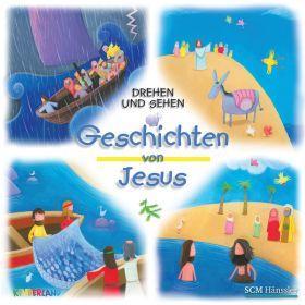 Drehen und Sehen - Geschichten von Jesus