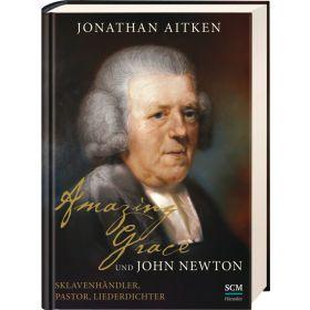 Amazing Grace und John Newton