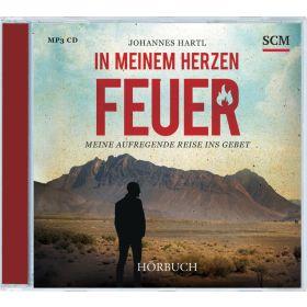 In meinem Herzen Feuer - Hörbuch (MP3)