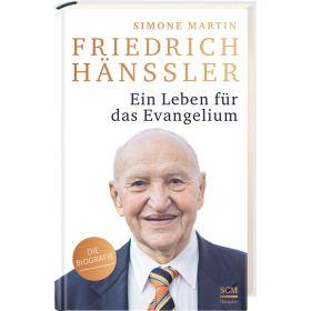 Friedrich Hänssler - Ein Leben für das Evangelium