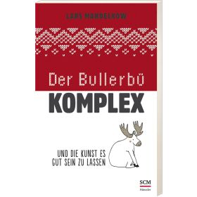 Der Bullerbü-Komplex