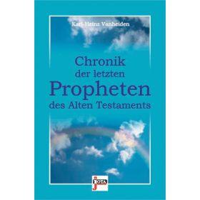 Chronik der letzten Propheten des Alten Testaments