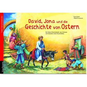 David, Jona und die Geschichte von Ostern