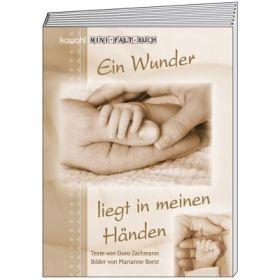 """Falt-Buch mini """"Ein Wunder liegt in meinen Händen"""""""