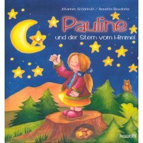 Pauline und der Stern vom Himmel