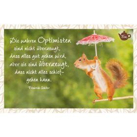 Tee-Postkarte - Die wahren Optimisten sind nicht überzeugt,