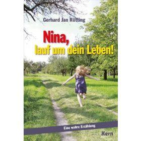 Nina, lauf um dein Leben!