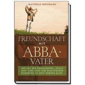 Freundschaft mit Abba-Vater