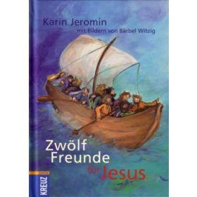 Zwölf Freunde für Jesus