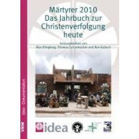 Märtyrer 2010 - Das Jahrbuch zur Christenverfolgung heute