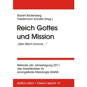 """Reich Gottes und Mission: """"Dein Reich komme..."""""""