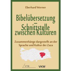 Bibelübersetzung - Schnittstelle zwischen Kulturen
