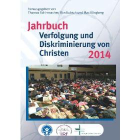 Jahrbuch Verfolgung und Diskriminierung von Christen 2014