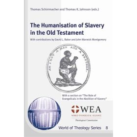 The Humanisation of Slavery in the Old Testament