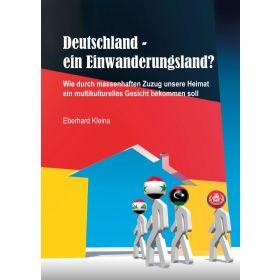 Deutschland - ein Einwanderungsland?